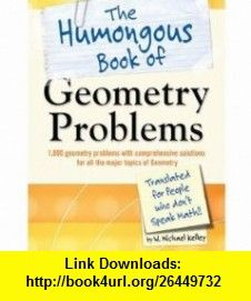 Prentice hall geometry alabama edition 9780131250826 laurie e geometry problems the humongous book of translated for people who dont speak math fandeluxe Images