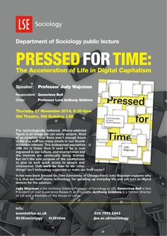 Professor Judy Wajcman launched her new book 'Pressed for Time: the acceleration of life in digital capitalism' on 27 November 2014, 6.30 pm in the Old Theatre at LSE, with Genevieve Bell from Intel.