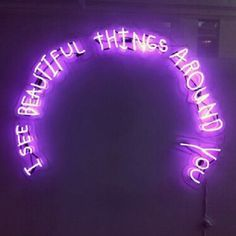 I See Beautiful things Around You Neon Sigh