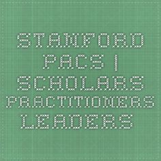 Stanford PACS | Scholars. Practitioners. Leaders.