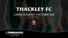 Next match: Thackley FC v Harrogate Railway    @therailfc @ThackleyAFC @Howell_rm