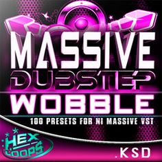Hex Loops brings the Massive Dubstep Wobble, a collection of 100 dubstep bass wobble presets for using with Massive from Native Instruments.