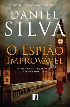 O Espião Improvável , Daniel Silva. Compre livros na Fnac.pt