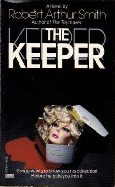 """The Keeper""  ***  Robert Arthur Smith  (1986)"