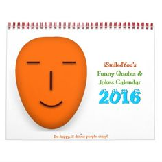 Funny, hilarious quotes and jokes calendar 2016 for your walls, showcasing the best of iSmiledYou's humor. Funny Calendars, Cool Calendars, Funny Christmas Gifts, Christmas Humor, Funny Jokes, Hilarious, Funny Gifts For Men, Office Cubicle, 2016 Calendar