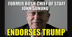 BREAKING : Former George W. Bush Chief of Staff John Sununu Endorses Trump (9/27/16)