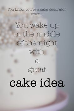 Buttercream behind your ears? Cake tools stashed in every drawer? You might just be a cake decorator. On Bluprint! Dessert Quotes, Cupcake Quotes, Bakery Quotes, Food Quotes, Opening A Bakery, Problem Quotes, Cake Works, Kitchen Quotes, Tea And Books