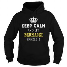 KEEP CALM AND LET BERNACKI HANDLE IT #name #tshirts #BERNACKI #gift #ideas #Popular #Everything #Videos #Shop #Animals #pets #Architecture #Art #Cars #motorcycles #Celebrities #DIY #crafts #Design #Education #Entertainment #Food #drink #Gardening #Geek #Hair #beauty #Health #fitness #History #Holidays #events #Home decor #Humor #Illustrations #posters #Kids #parenting #Men #Outdoors #Photography #Products #Quotes #Science #nature #Sports #Tattoos #Technology #Travel #Weddings #Women