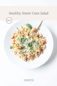 HEALTHY STREET CORN SALAD | A healthy street corn salad recipe, full of summer flavor. Made with corn, quinoa, cherry tomatoes, and a chili-lime avocado oil mayo dressing. Gluten-free with a vegan option! | LOVELEAF CO. #loveleafco #streetcornsalad #summersalad Corn Salad Recipes, Summer Salad Recipes, Corn Salads, Summer Salads, Dairy Free Options, Vegan Options, Vegan Feta Cheese, Mexican Street Corn Salad, Vegan Mayonnaise