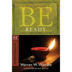 Buy Be Ready & 2 Thessalonians): Living in Light of Christ's Return by Warren W. Wiersbe and Read this Book on Kobo's Free Apps. Discover Kobo's Vast Collection of Ebooks and Audiobooks Today - Over 4 Million Titles! Righteousness Of God, 2 Thessalonians, Light Of Christ, Scripture Of The Day, Jesus Is Coming, New Testament, Book Format, Encouragement, This Book
