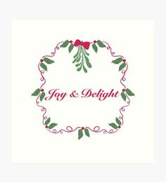 'Joy and Delight' Art Print by Thing 1, Set You Free, Mistletoe, Merry And Bright, Colour Images, Large Prints, Sell Your Art, Print Design, Vibrant Colors