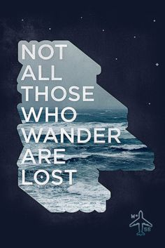 """Not all those who wander are lost."" — J.R.R. Tolkien / Download this free iPhone wallpaper right meow."