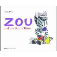 I need to read this!   Zou and the Box of Kisses: Lovely book about seperation anxiety #parenting #mothering