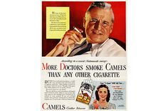 """1946 - """"The response of the organized medical community was to do nothing, because the ads showed doctors looking wise"""""""