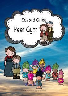 Musik im Unterricht, Werke: Peer Gynt