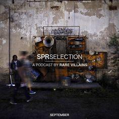 MUSIC: SPRSELECTION September Edition http://www.sprhuman.com/2014/10/music-sprselection-september-edition/