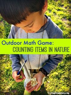STEM Skills / Outdoor Learning - Outdoor Math Game: Counting Items in Nature Nature Activities, Outdoor Activities For Kids, Outdoor Learning, Toddler Activities, Learning Activities, Kids Learning, Outdoor Play, Stem Activities, Learning Centers