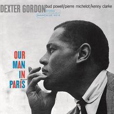 Dexter Gordon - Our Man In Paris on Limited Edition Vinyl LP