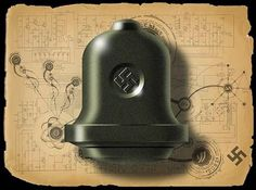 The Nazi Bell, Wunderwaffe or Time Portal? 9