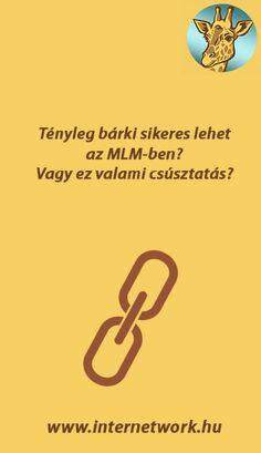 Tényleg bárki sikeres lehet az MLM-ben? Vagy ez megint valami kamu? Letters, Marketing, Letter, Lettering, Calligraphy
