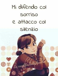 I defend myself with a smile and attack with silence Italian Phrases, Italian Quotes, Words Quotes, Me Quotes, Sayings, Life Philosophy, Just Girl Things, Decir No, Quotations