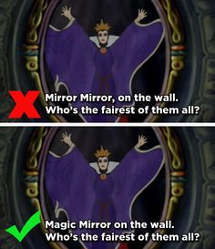 """How people remember the quote vs. how it was actually spoken. Hmmm i always thought it was """"Mirror Mirror"""""""