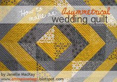 Emmaline Bags: Sewing Patterns and Purse Supplies: A Modern Wedding Quilt - Cutting, Piecing, and Quilting Instructions For YOU!