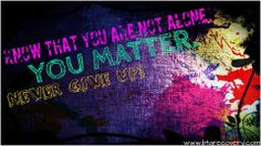 """""""Know that you are not alone. You matter. Never give up."""" Art by Alexis Barringer You Matter, Addiction Recovery, Cover Pics, Sobriety, Alone, Sober, Never Give Up, Neon Signs, Gap"""