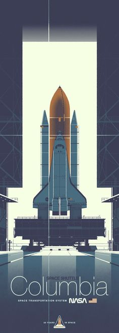 "mechaddiction: ""One of two prints from artist Kevin Dart's Space Shuttle series celebrating the Challenger and Columbia. These two incredible shuttles and their crews completed 36 successful missions and spent over 300 days in space. Some highlights. Poster Art, Design Poster, Motion Design, Desenho Pop Art, Comics Illustration, Graphic Illustration, Plakat Design, To Infinity And Beyond, Space Travel"