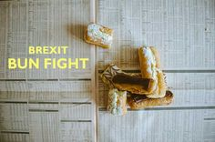 Brexit Bun Fight