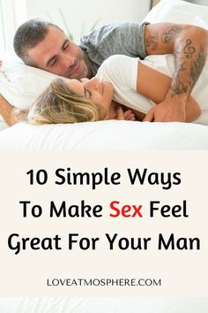 10 Simple Ways To Make Sex Feel Great For Your Man Relationship Talk, Healthy Relationship Tips, Relationship Questions, Dating Questions, Healthy Relationships, What Men Want, Your Man, Feeling Great, Dating Advice