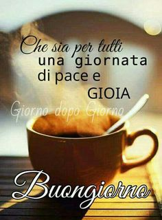 Italian Greetings, Italian Memes, Morning Quotes, Smiley, Good Morning, Google, Sign, Education, Messages