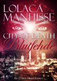 City of Death 01. Blutfehde - Lolaca Manhisse