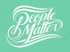 People Matter by Nathan Yoder