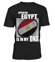 # Supporting Egypt .  Supporting Egypt Is In My DNA. Available in various colors and styles.Get yours today.