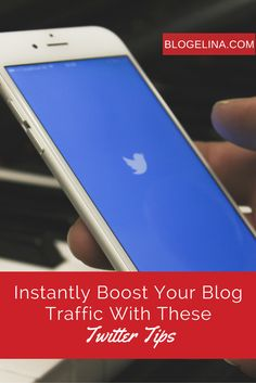 Instantly Boost Your Blog Traffic With These Twitter Tips - Blogelina