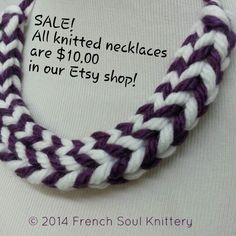 SALE!! All knitted necklaces are $10.00 in our Etsy shop. Frechsoulknittery.etsy.com #sale #knit #handmade #frenchsoulknittery #fashion