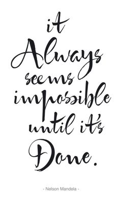 Motivational Inspirational Poster / It Always Seems Impossible Until It's Done