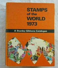 Stanley Gibbons Stamps of the World Catalogue 1973
