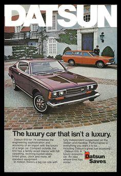 1974 DATSUN Saves Automobile Car AD Datsun 610 Automotive Vintage Advertisement