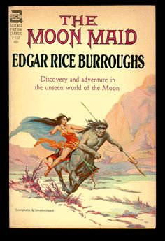 "F-157 EDGAR RICE BURROUGHS The Moon Maid (cover by Roy Krenkel, Jr.; 1962; listed as ""complete and unabridged"")"