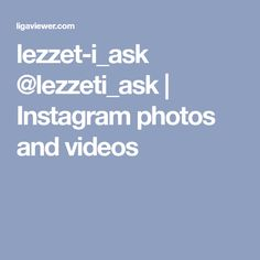 lezzet-i_ask @lezzeti_ask | Instagram photos and videos