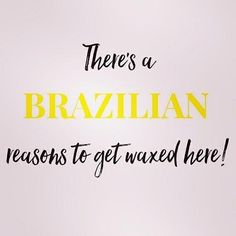 Hair Removal Ideas: I can list all of the reasons to get a Brazilian w. - Hair Removal Ideas: I can list all of the reasons to get a Brazilian w… 2322237294250232 - Waxing Memes, Waxing Tips, Brazilian Wax, Brazilian Women, Salon Quotes, Spa Quotes, Belle Quotes, Hair Quotes, Best Hair Removal Products