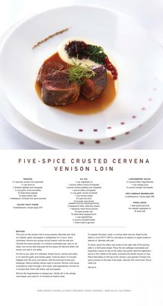 Cook a delicious meal tonight with our Five-Spice Crusted Cervena Venison Loin Chef Recipes, Wine Recipes, Cooking Recipes, Classic French Dishes, Venison Recipes, Molecular Gastronomy, Teller, Food Menu, Food Design