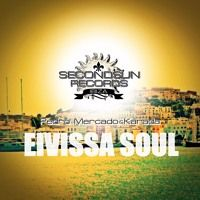 Pedro Mercado & Karada - Eivissa Soul by Secondsun Records Ibiza on SoundCloud