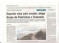 PEDRINHAS & CEDOVÉM - Apúlia - Esposende - PORTUGAL - - - - - - - - - EUROPE - - - - - - - - -: Esporão rima com erosão
