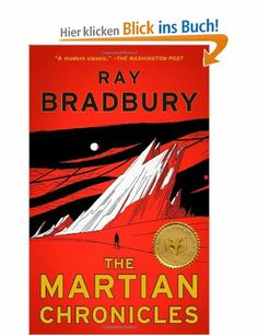In The Martian Chronicles, Ray Bradbury imagines a place of hope, dreams, and metaphor where a fine dust settles on the great empty cities of a vanished, devastated civilization