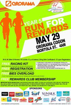 We are now accepting registrations for the Ororama Run for Rewards Year 5 both at Ororama Cogon and Carmen at the the Redemption Counter.