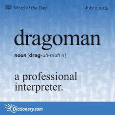 dragoman -- a professional interpreter