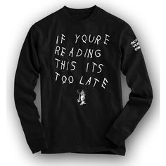 If your reading this its too late new drake mixtape cover art SWEATER... ($33) ❤ liked on Polyvore